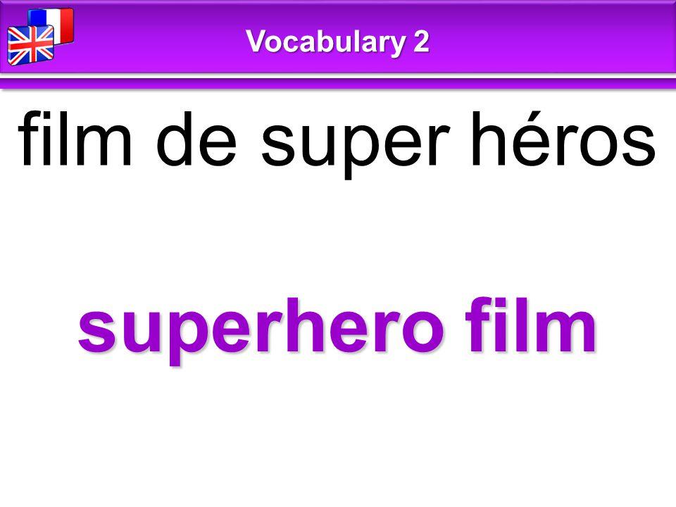 superhero film film de super héros Vocabulary 2