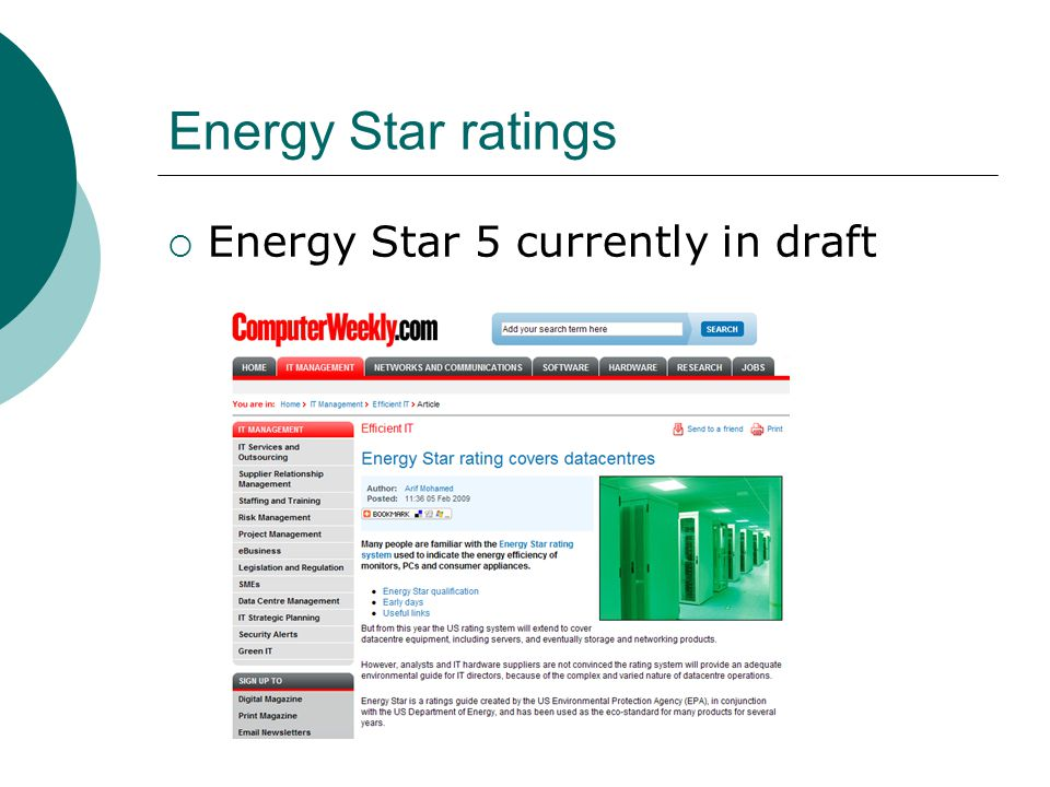 Energy Star ratings  Energy Star 5 currently in draft