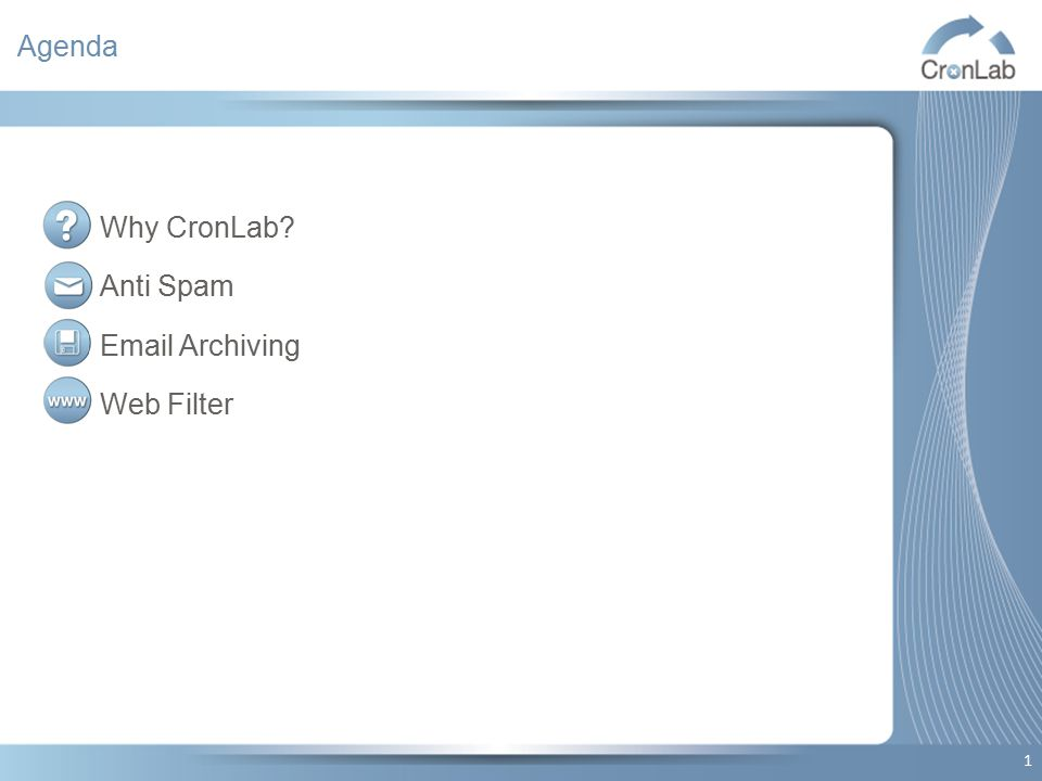 Agenda Why CronLab Anti Spam Email Archiving Web Filter 1