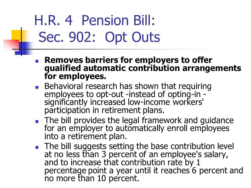 H.R. 4 Pension Bill: Sec.