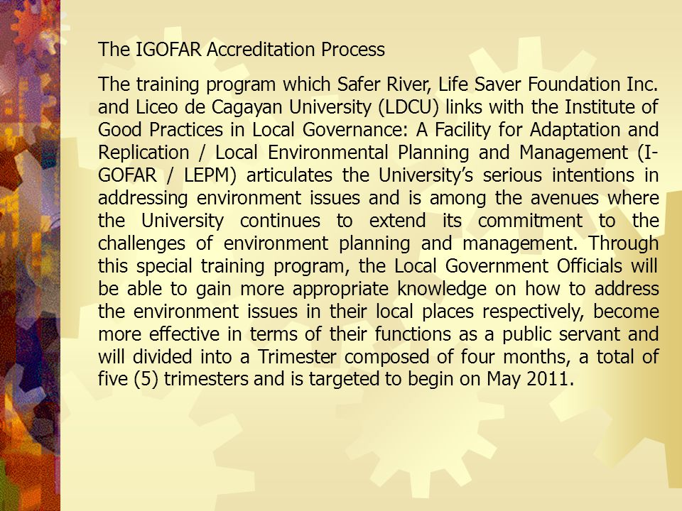 The IGOFAR Accreditation Process The training program which Safer River, Life Saver Foundation Inc.