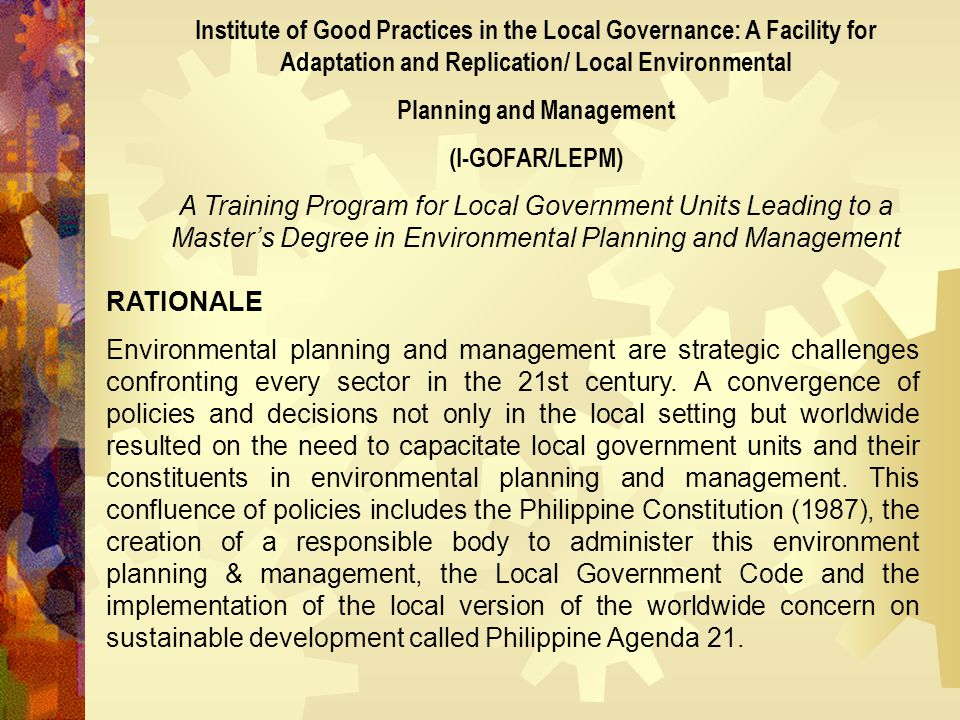 Institute of Good Practices in the Local Governance: A Facility for Adaptation and Replication/ Local Environmental Planning and Management (I-GOFAR/L
