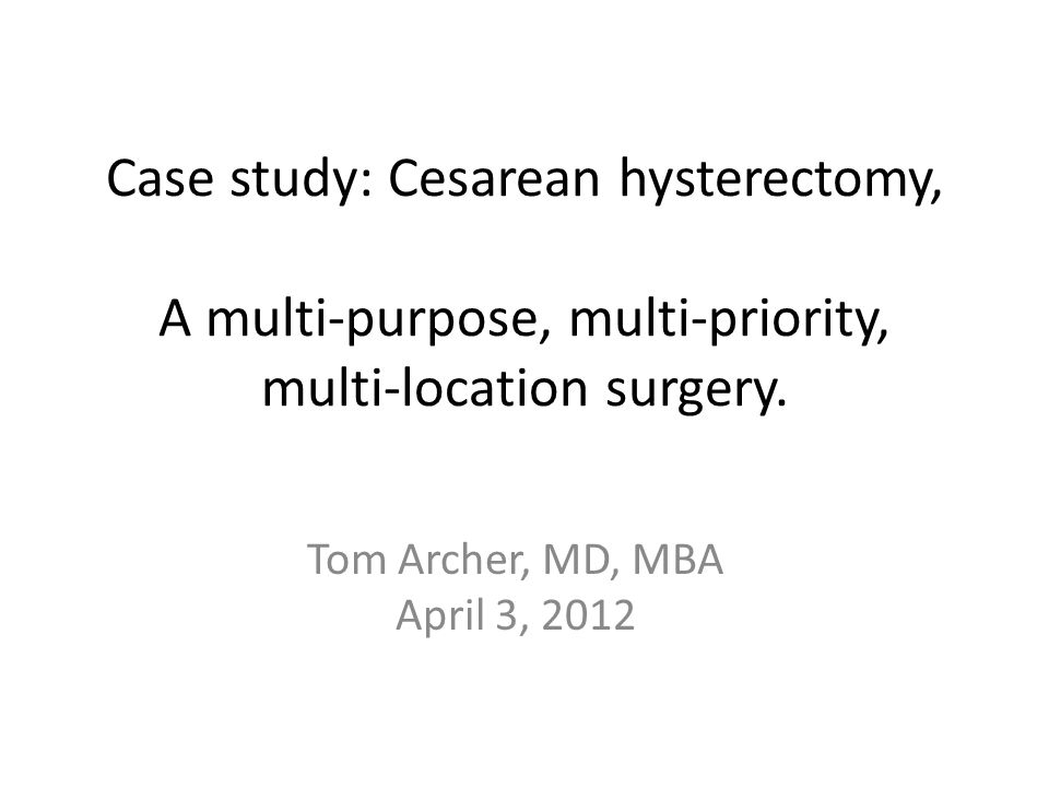 Cesarean hysterectomy for placenta accreta Growing problem because of high CS rate.