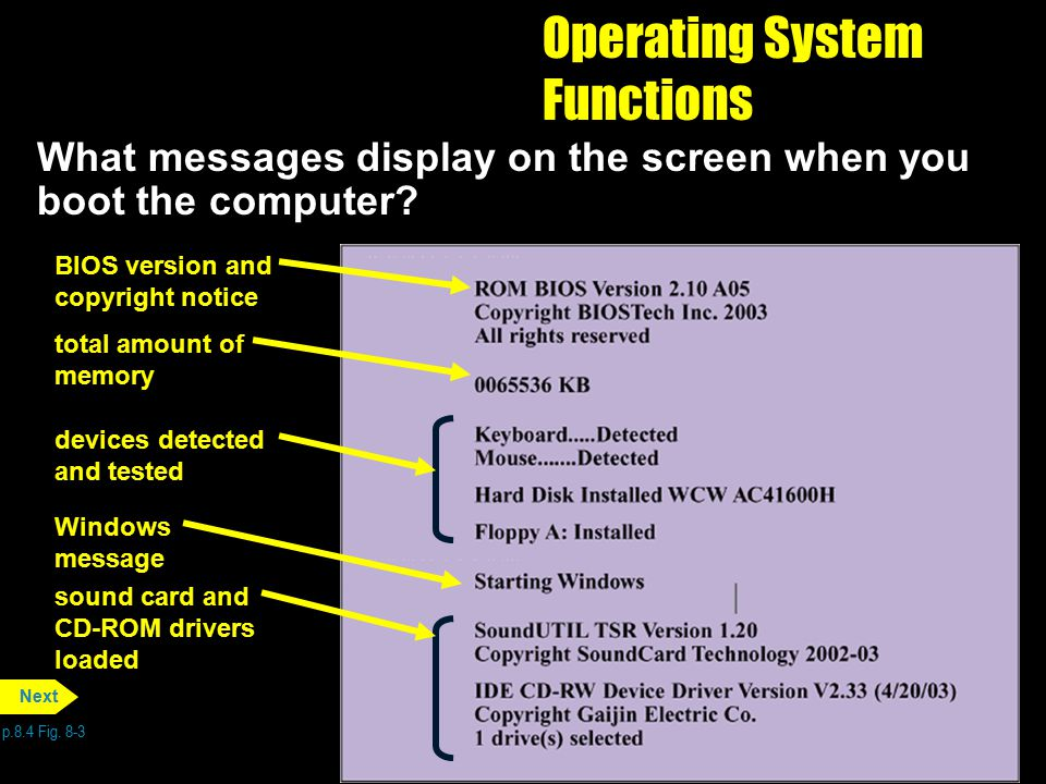 Operating System Functions What messages display on the screen when you boot the computer? p.8.4 Fig. 8-3 Next sound card and CD-ROM drivers loaded Wi