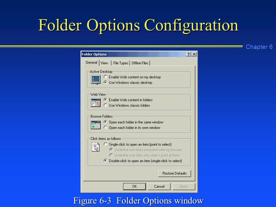 Chapter 6 Folder Options Configuration Figure 6-3 Folder Options window