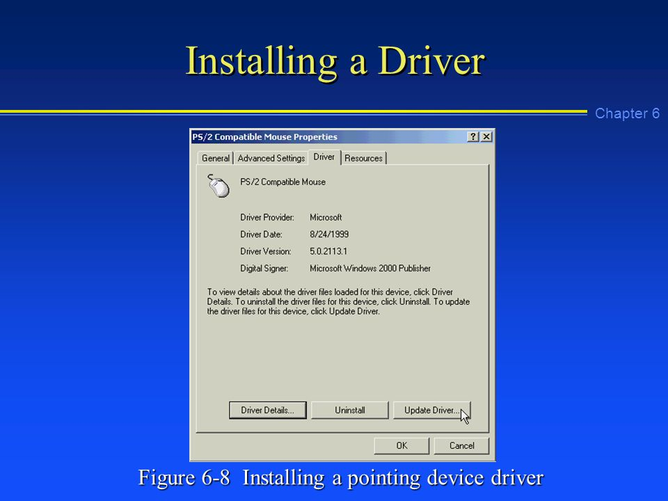 Chapter 6 Installing a Driver Figure 6-8 Installing a pointing device driver