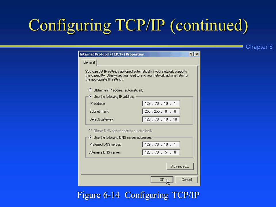 Chapter 6 Configuring TCP/IP (continued) Figure 6-14 Configuring TCP/IP