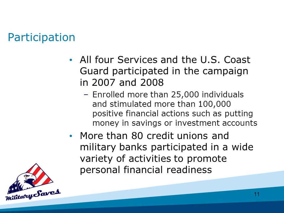 11 Participation All four Services and the U.S.