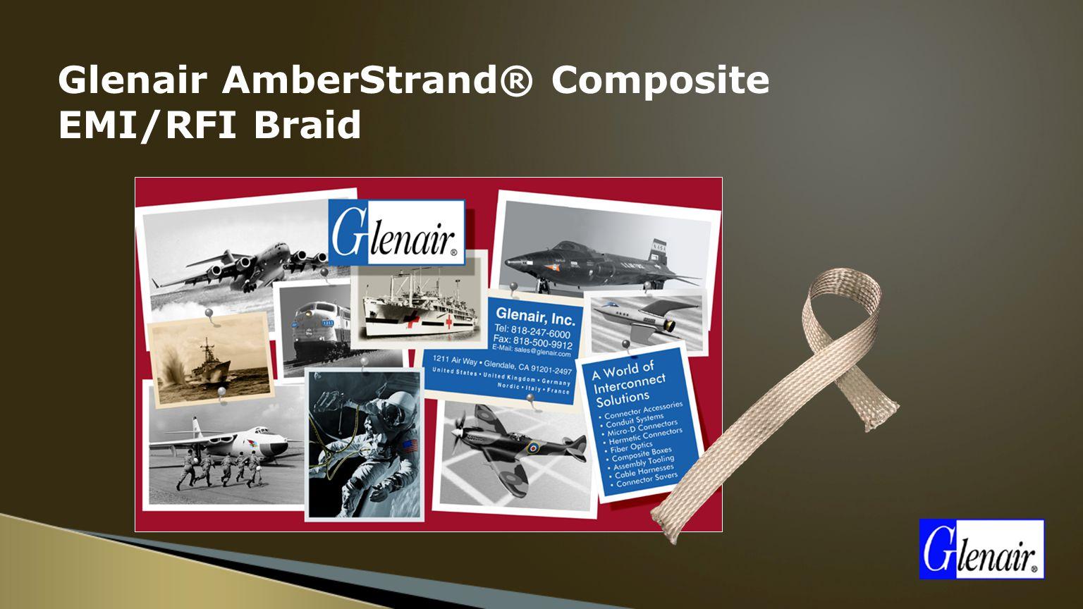 Glenair AmberStrand® Composite EMI/RFI Braid