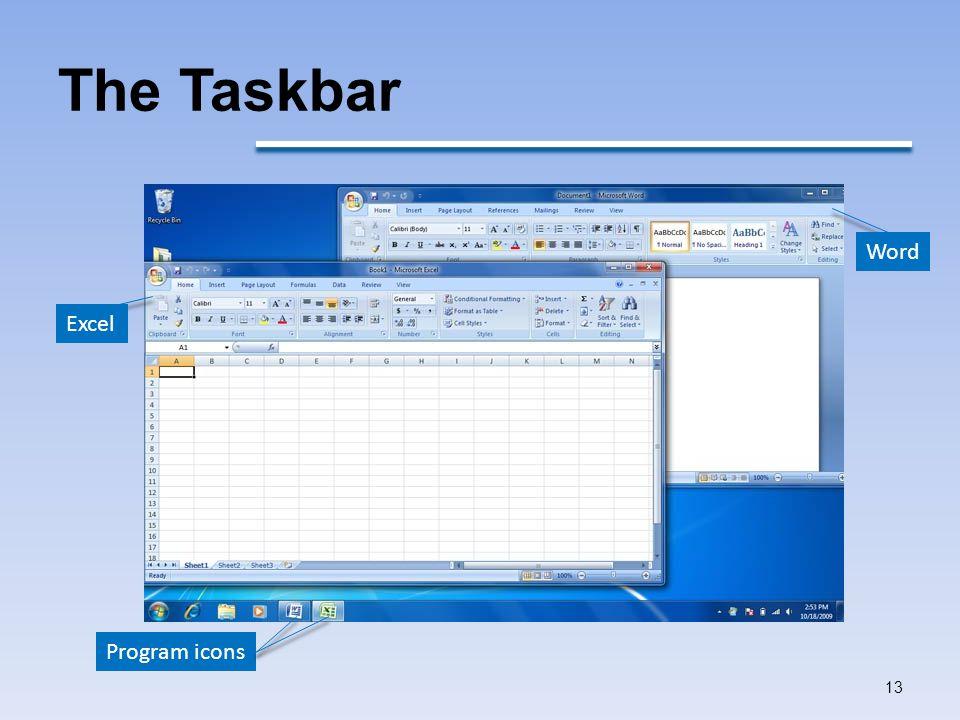 The Taskbar 13 Program icons Excel Word