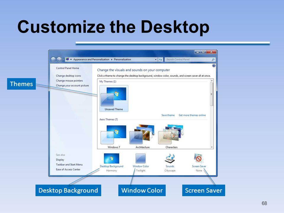 Customize the Desktop 68 Screen SaverWindow ColorDesktop Background Themes