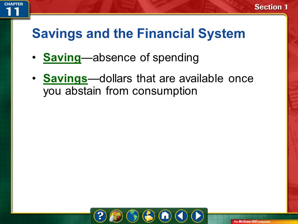 Vocab2 savings the dollars that become available for investors to use when others save