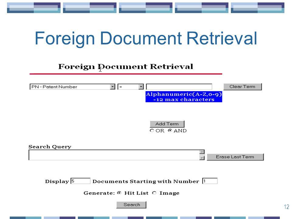 12 Foreign Document Retrieval