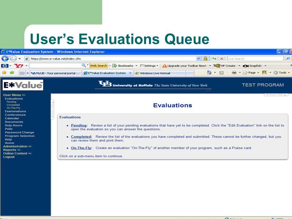 User's Evaluations Queue