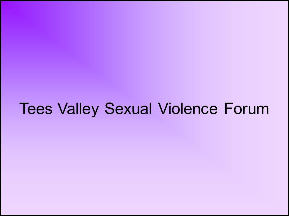 Tees Valley Sexual Violence Forum