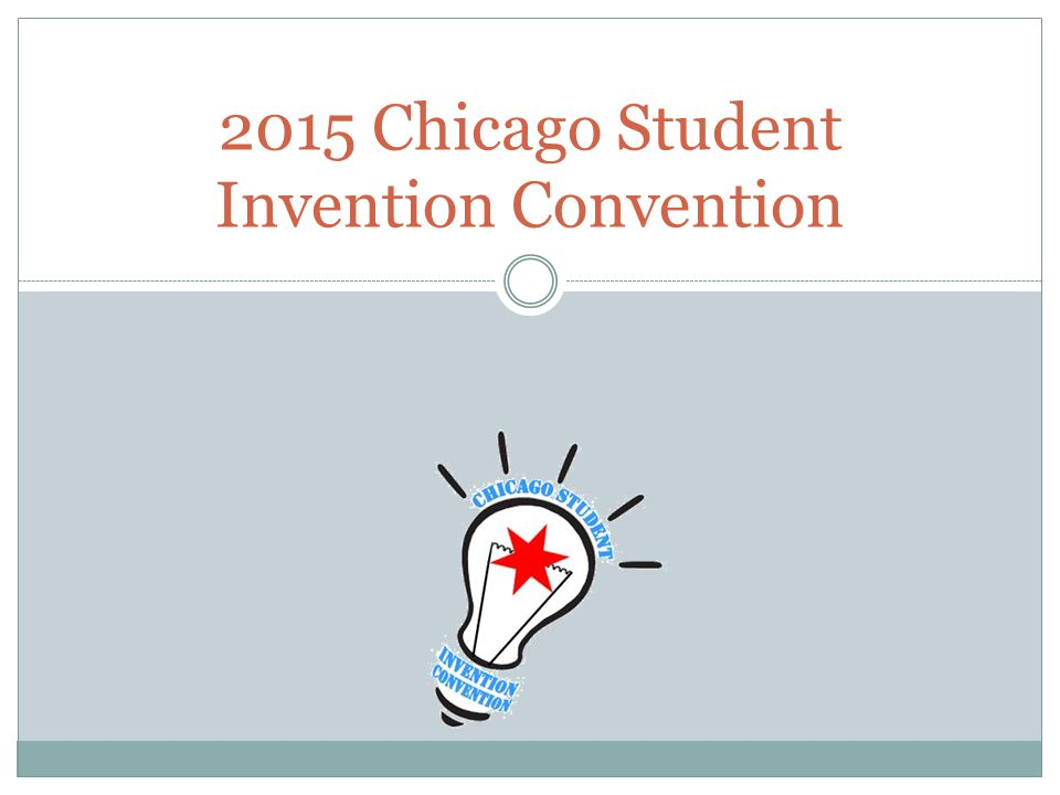 2015 Chicago Student Invention Convention