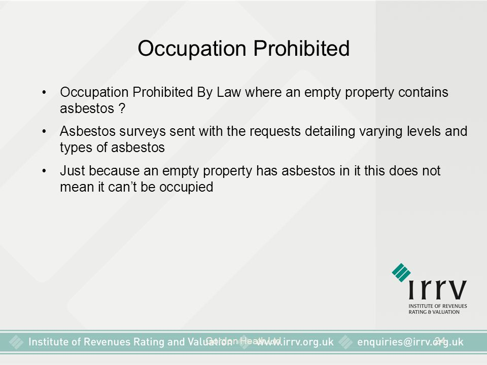 Gordon Heath Ltd24 Occupation Prohibited Occupation Prohibited By Law where an empty property contains asbestos ? Asbestos surveys sent with the reque