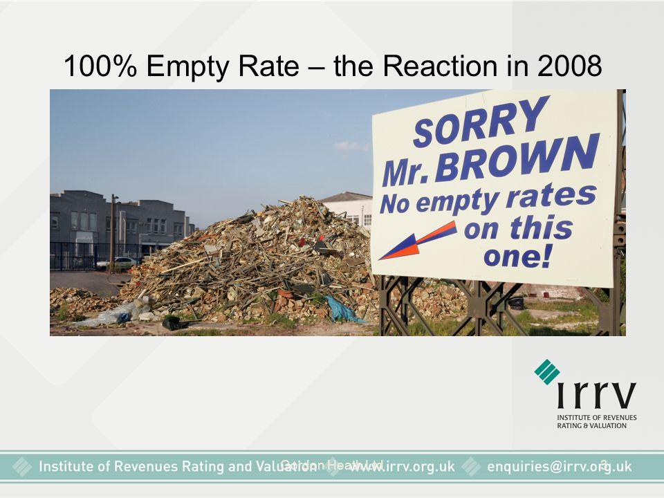 Gordon Heath Ltd3 100% Empty Rate – the Reaction in 2008