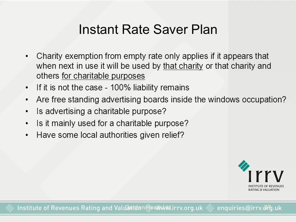 Gordon Heath Ltd37 Instant Rate Saver Plan Charity exemption from empty rate only applies if it appears that when next in use it will be used by that
