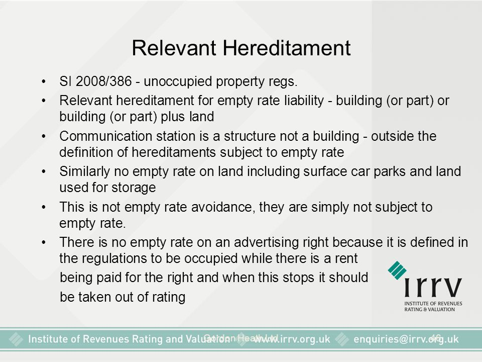 Gordon Heath Ltd46 Relevant Hereditament SI 2008/386 - unoccupied property regs. Relevant hereditament for empty rate liability - building (or part) o