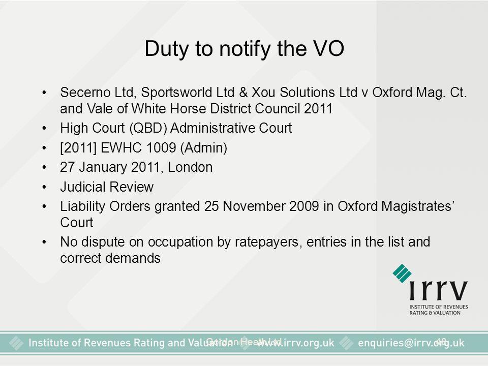 Gordon Heath Ltd48 Duty to notify the VO Secerno Ltd, Sportsworld Ltd & Xou Solutions Ltd v Oxford Mag. Ct. and Vale of White Horse District Council 2