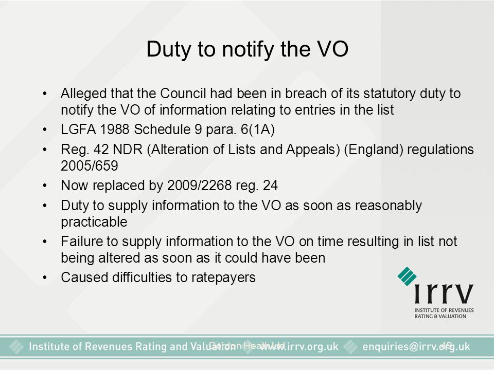 Gordon Heath Ltd49 Duty to notify the VO Alleged that the Council had been in breach of its statutory duty to notify the VO of information relating to