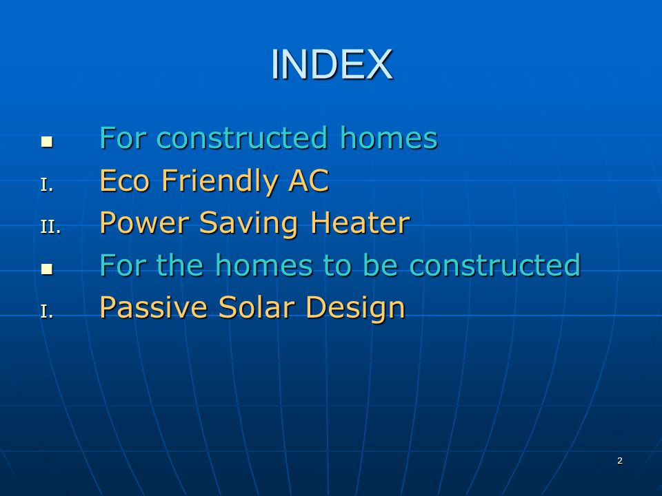INDEX For constructed homes For constructed homes I.