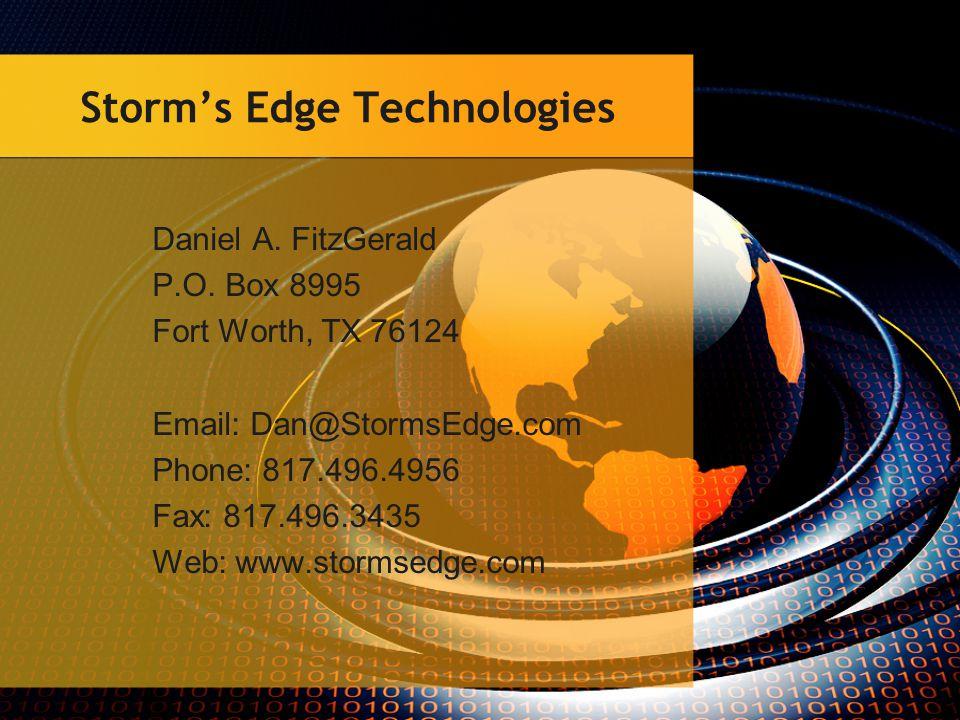 Storm's Edge Technologies Daniel A. FitzGerald P.O.