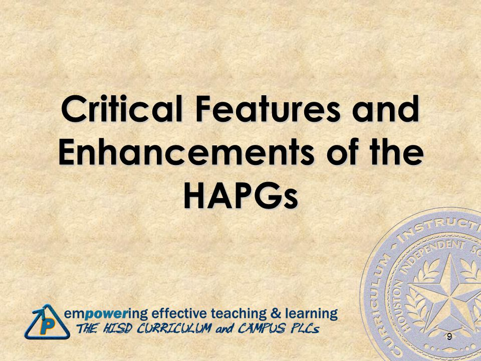 Critical Features and Enhancements of the HAPGs 9