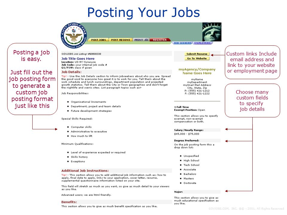 Posting Your Jobs Custom links Include email address and link to your website or employment page Choose many custom fields to specify job details Post