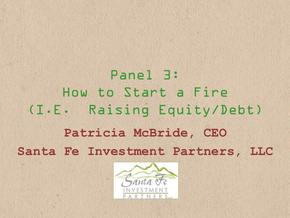 Panel 3: How to Start a Fire (I.E.