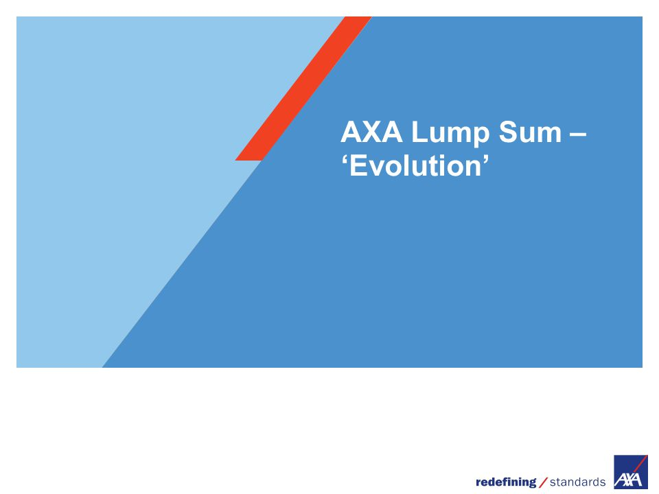 AXA Lump Sum – 'Evolution'
