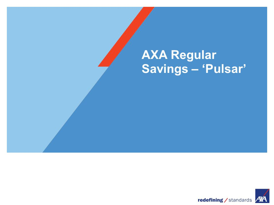 AXA Regular Savings – 'Pulsar'