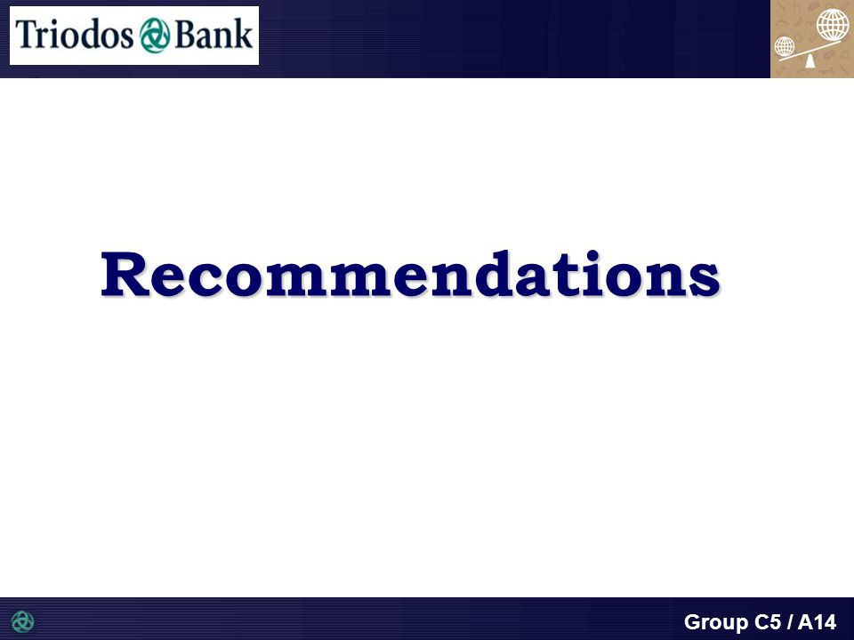 Group C5 / A14 Recommendations