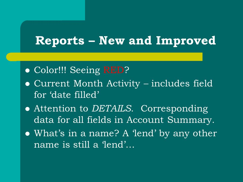 Reports – New and Improved Color!!. Seeing RED.
