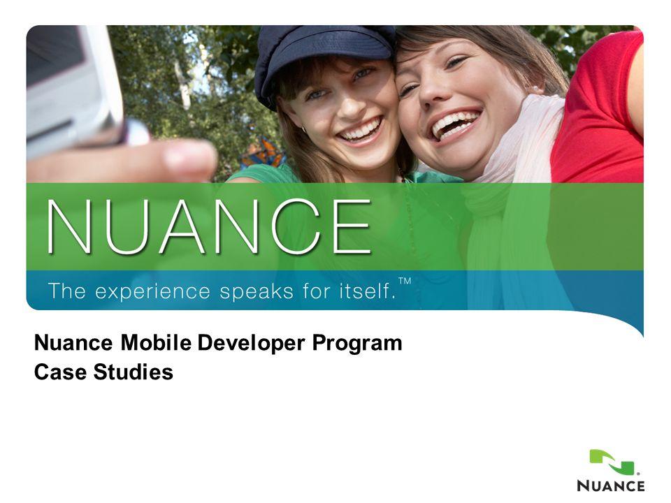 1 Nuance Mobile Developer Program Case Studies