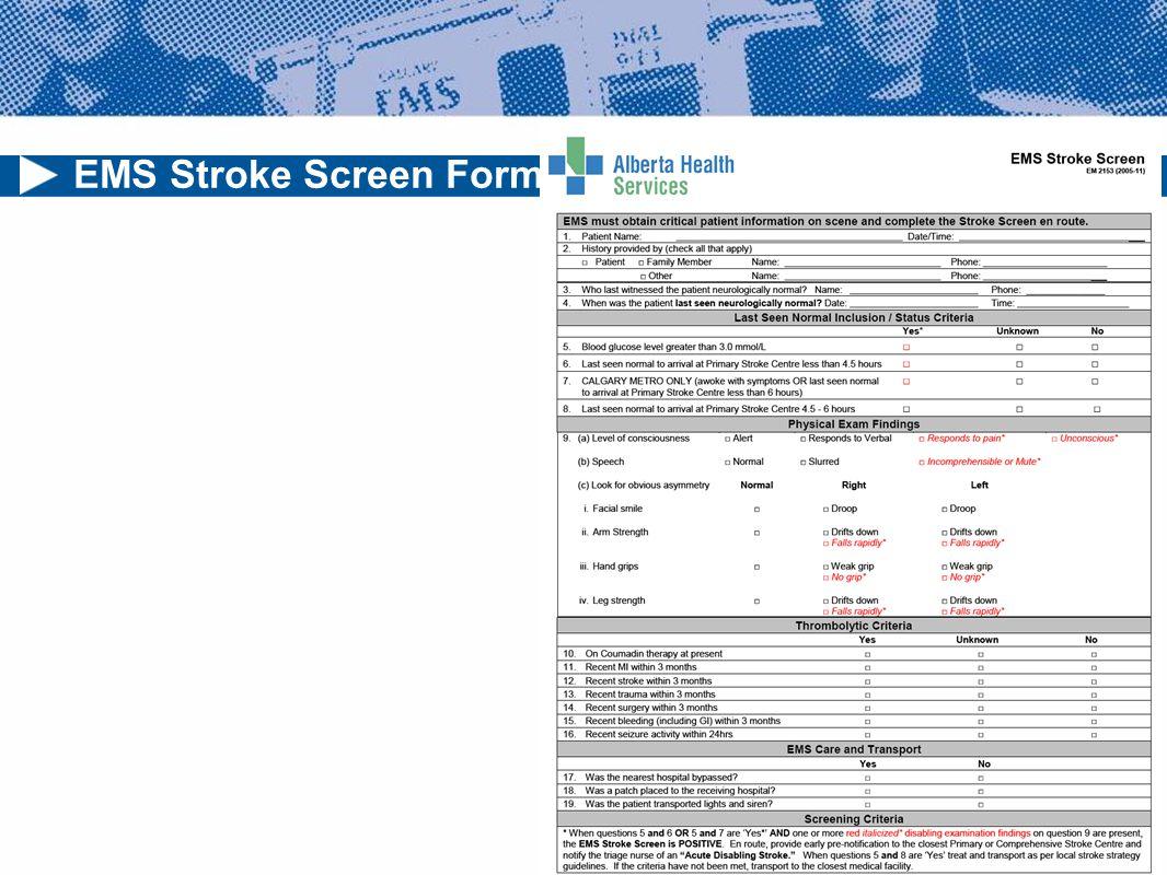 EMS Stroke Screen Form