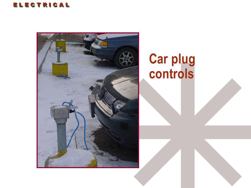E L E C T R I C A L Car plug controls E L E C T R I C A L