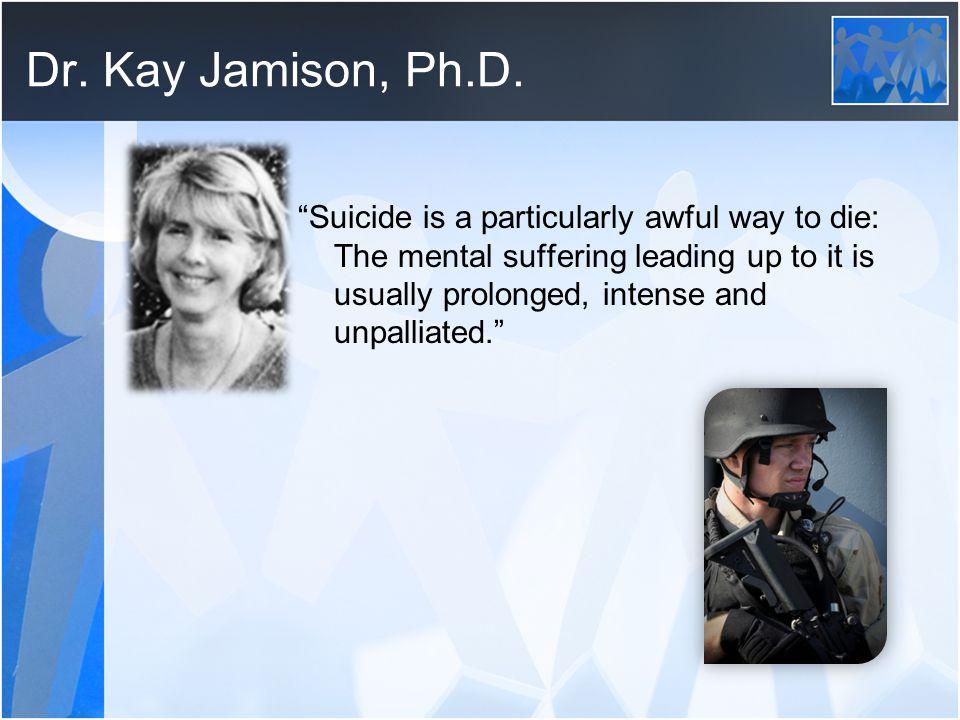 Dr. Kay Jamison, Ph.D.