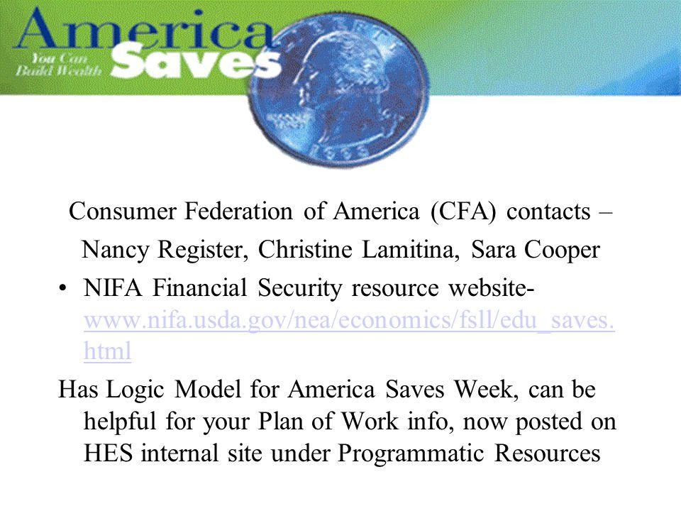 Consumer Federation of America (CFA) contacts – Nancy Register, Christine Lamitina, Sara Cooper NIFA Financial Security resource website- www.nifa.usd