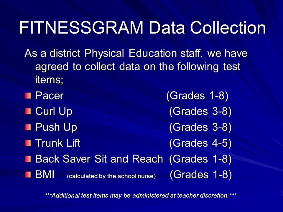The Cooper Institute 2008.FITNESGRAM/ACTIVITYGRAM Test Administration Manual, 3 rd Ed.