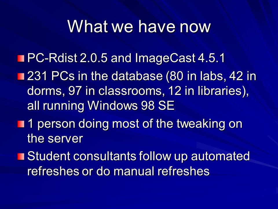AutoRefreshing: Our planning Create list for each weekday – keep refreshes 10-15 minutes apart From this list, create Windows Scheduled Task files for each computer's image Do only a few PCs in each lab each night