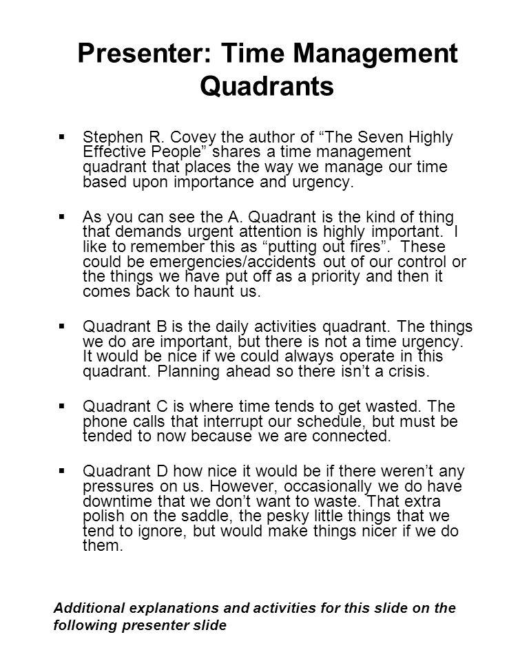 Presenter: Time Management Quadrants  Stephen R.