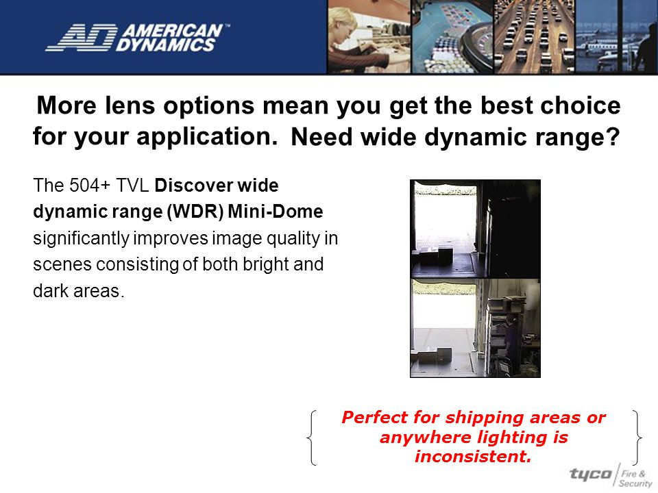 More lens options mean you get the best choice for your application.