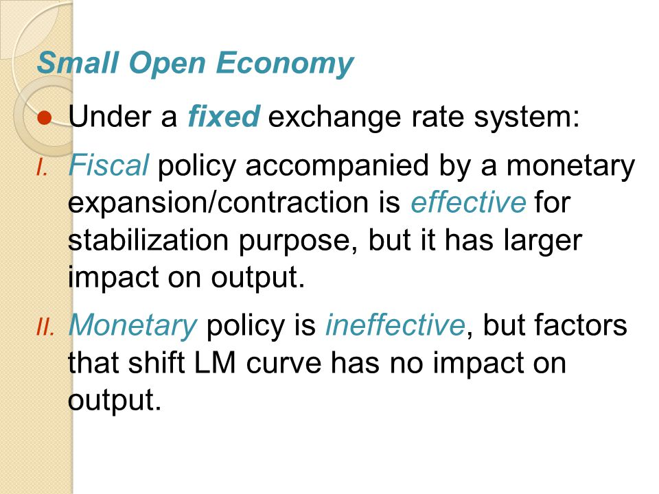Small Open Economy Under a fixed exchange rate system: I.
