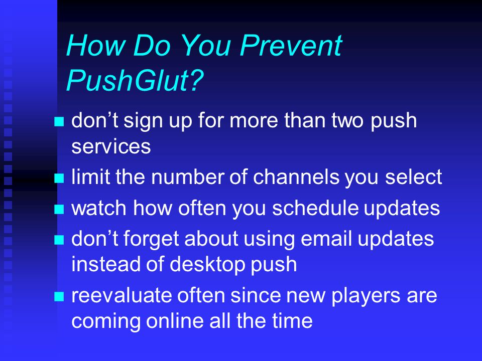 How Do You Prevent PushGlut.