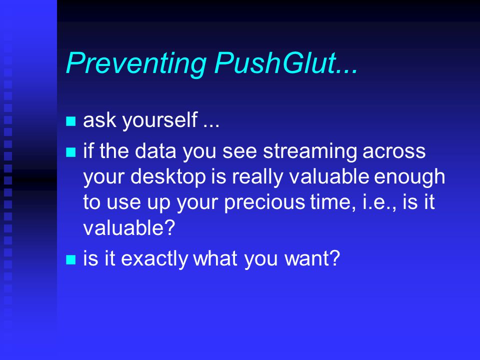 Preventing PushGlut... n ask yourself...