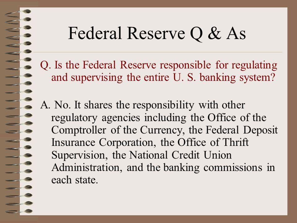 Federal Reserve Q & As Q.