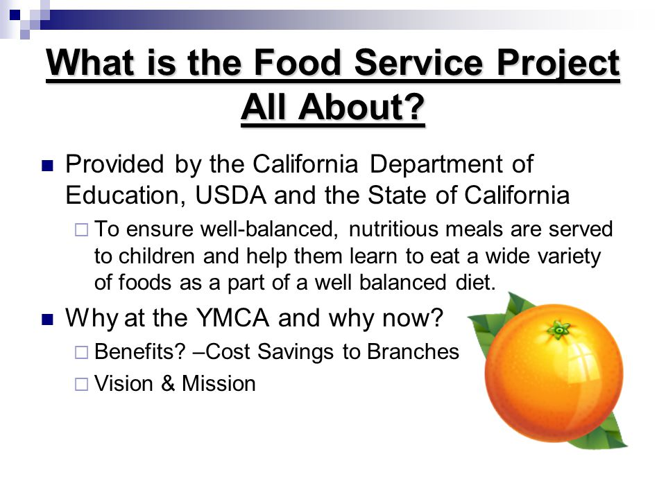 What is the Food Service Project All About.
