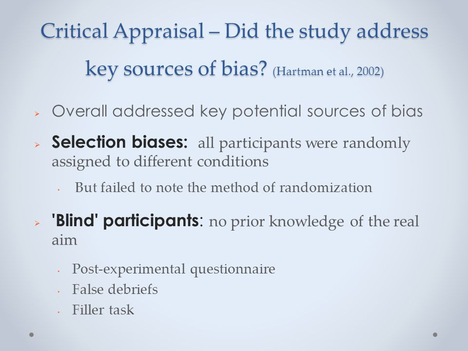 Critical Appraisal – Did the study address key sources of bias.